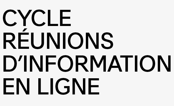 cycle de réunions d'information en ligne
